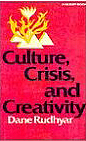 Book cover Culture, Crisis, and Creativity by Dane Rudhyar