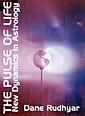 Book Cover - The Pulse of Life by Dane Rudhyar - image copyright © 2003 by Michael R. Meyer. All Rights Reserved.