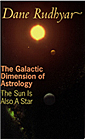 Dane Rudhyar The Galactic Dimension of Astrology book cover